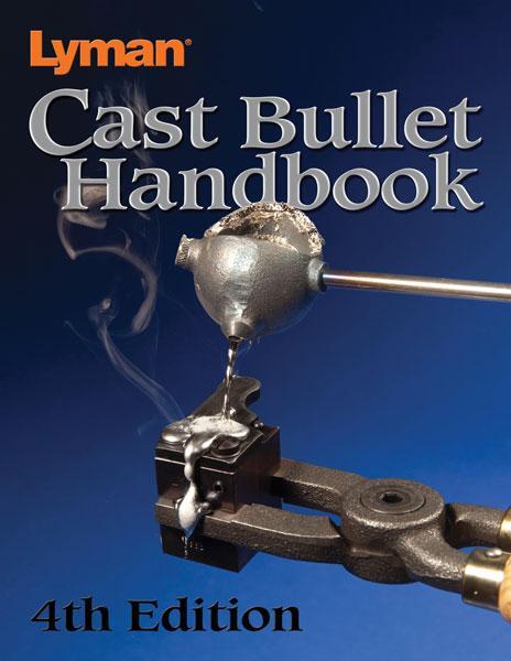 Lym Cast Bullet Handbook 4th