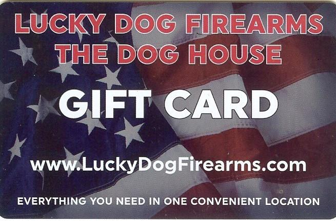 $250 Lucky Dog Firearms Gift Card--online